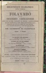 Folammbo ou les cocasseries carthaginoises pièce en quatre tableaux... de moeurs... carthaginoises, en vers de plusieurs pieds, même de plusieurs toises ; émaillée de couplets, comme les vers boiteux, avec prologue en prose et d'un français douteux par MM. Laurencin et Clairville   Laurencin ((1806-1890)). Auteur