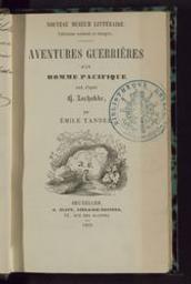 Aventures guerrières d'un homme pacifique trad. d'après H. Zschokke par Emile Tandel | Zschokke, Heinrich (1771-1848). Auteur