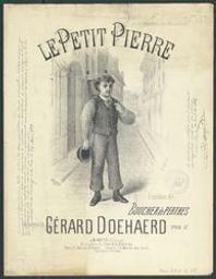 Le petit Pierre Musique imprimée = Gedrukte muziek musique de Gérard Doehaerd ; paroles de Boucher de Perter | Doehaerd, Gérard. Compositeur