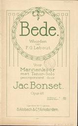Bede, opus 46 Gedrukte muziek woorden van F.G. Labout ; gecomponeerd door Jac. Bonset | Labout, F.G. Auteur mentionné dans une citation ou des extraits de textes