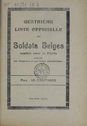Quatrième liste officielle des soldats belges tombés pour la patrie, classés par régiment et par ordre alphabétique  