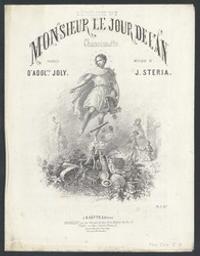 Monsieur le jour de l'an Musique imprimée = Gedrukte muziek chansonnette musique de J. Steria ; paroles d'Adolphe Joly | Steria, J
