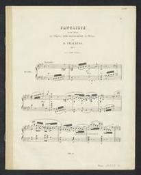 Fantaisie, op. 57 Musique imprimée = Gedrukte muziek sur des thèmes de l'Opéra Der Freischütz de Wéber par S[igismond] Thalberg   Thalberg, Sigismond (1812-1871)