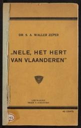 """""""Nele, het hert van Vlaanderen"""" door Dr. S. A. Waller Zeper   Waller Zeper, S. A"""