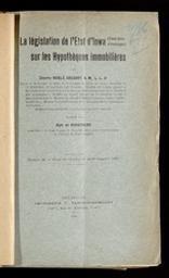 La législation de l'État d'Iowa (États-Unis d'Amérique) sur les hypothèques immobilières par Charles Noble Gregory ; traduit par Alph. de Busschere | Gregory, Charles Noble. Auteur