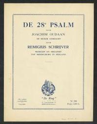 De acht en twintigste psalm Musique imprimée = Gedrukte muziek een Psalm Davids muziek van Remigius Schrijver ; gedicht van Joachim Oudaen   Schrijver, Remigius