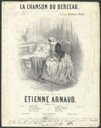 La chanson du berceau Musique imprimée = Gedrukte muziek paroles de *** ; musique d'Etienne Arnaud | Arnaud, Etienne (1807-1863) - musicien, compositeur