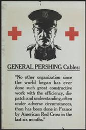 General Pershing cables: 'No other organization since the... six months' graphic | Anonyme. Lithographe